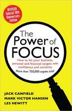 The Power of Focus:  How to Hit Your Business, Personal and Financial Targets with Absolute Confidence and Certainty
