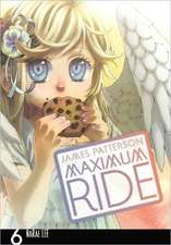 Maximum Ride: The Manga, Vol. 6