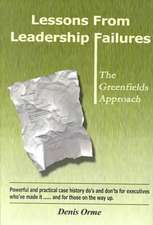 Lessons from Leadership Failures