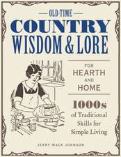 OLD TIME COUNTRY WISDOM AT HOME