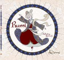 Rumi:  Whirling Dervish