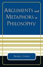 Arguments and Metaphors in Philosophy