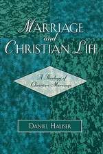 Marriage and Christian Life