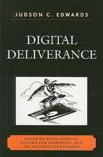 Digital Deliverance