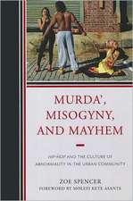 Murda', Misogyny, and Mayhem