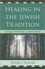Healing in the Jewish Tradition