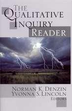 The Qualitative Inquiry Reader