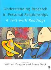 Understanding Research in Personal Relationships: A Text With Readings