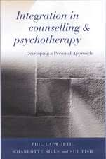 Integration in Counselling & Psychotherapy: Developing a Personal Approach