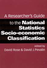A Researcher's Guide to the National Statistics Socio-economic Classification