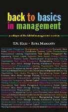 Back to Basics in Management: A Critique of the Fabled Management Mantras