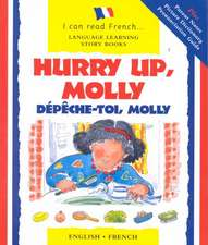 Hurry Up Molly/English-French:  Depech-Toi, Molly