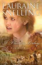 A Place to Belong:  Rekindle Romance Through Affections, Warmth and Encouragement