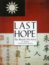 Last Hope: The Blood Chit Story