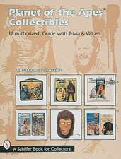 Planet of the Apes Collectibles: An Unauthorized Guide with Trivia & Values