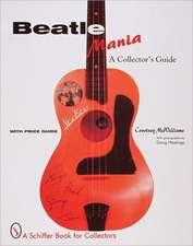 Beatlemania: A Collector's Guide
