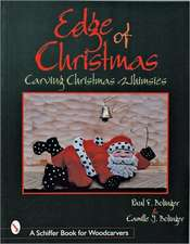 The Edge of Christmas: Carving Christmas Whimsies