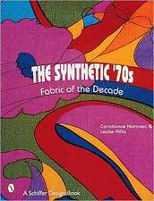 The Synthetic '70s: Fabric of the Decade