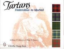 Tartans: Frederickton to MacNeil