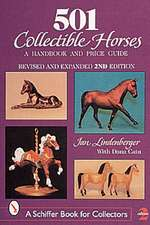 501 Collectible Horses: A Handbook & Price Guide