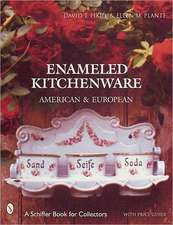 Enameled Kitchen Ware: American and European
