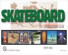 Skateboard Retrospective