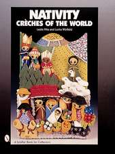 Nativity: Crches of the World