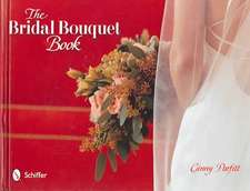 The Bridal Bouquet Book