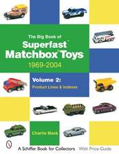 The Big Book of Superfast Matchbox Toys:  Product Lines and Indexes
