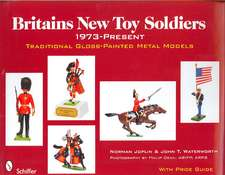 Britains New Toy Soldiers, 1973-Present:  Traditional Gloss-Painted Metal Models