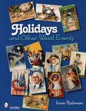 Holidays and Other Weird Events