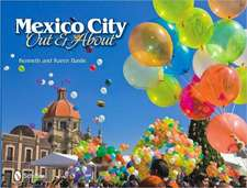 Mexico City Out and about:  An Alphabetical Journey