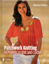 Patchwork Knitting 18 Projects to Knit and Crochet:  From 1901 to Today
