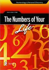 The Numbers of Your Life:  Numerology & Personal Discovery