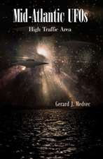 Mid-Atlantic UFOs:  High Traffic Area