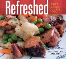 Refreshed: Lighter, Simpler Comfort Food