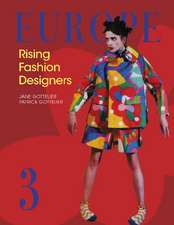 Europe: Rising Fashion Designers 3
