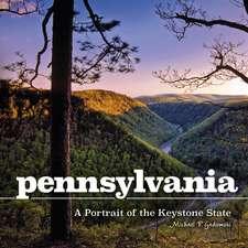 Pennsylvania: A Portrait of the Keystone State