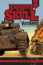 Knights of the Skull, Vol. 1: Blitzkrieg: Poland, France, North Africa, 193941