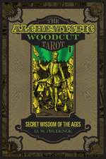 The Alchemystic Woodcut Tarot: Secret Wisdom of the Ages