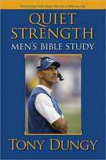 Quiet Strength:  Discovering God's Game Plan for a Winning Life
