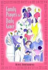 Family Prayers for Daily Grace
