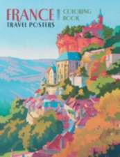 France Travel Posters Colouring Book