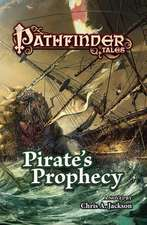Pirate's Prophecy:  The Chronicles of Promise Paen