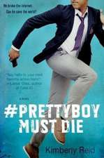 Pretty Boy Must Die
