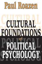 Cultural Foundations of Political Psychology (Clt)