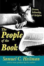 The People of the Book:  Drama, Fellowship, and Religion