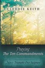 Praying the Ten Commandments