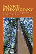 Saanich Ethnobotany:  Culturally Important Plants of the WSANEC People