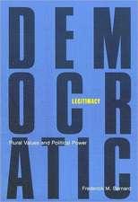 Democratic Legitimacy: Plural Values and Political Power